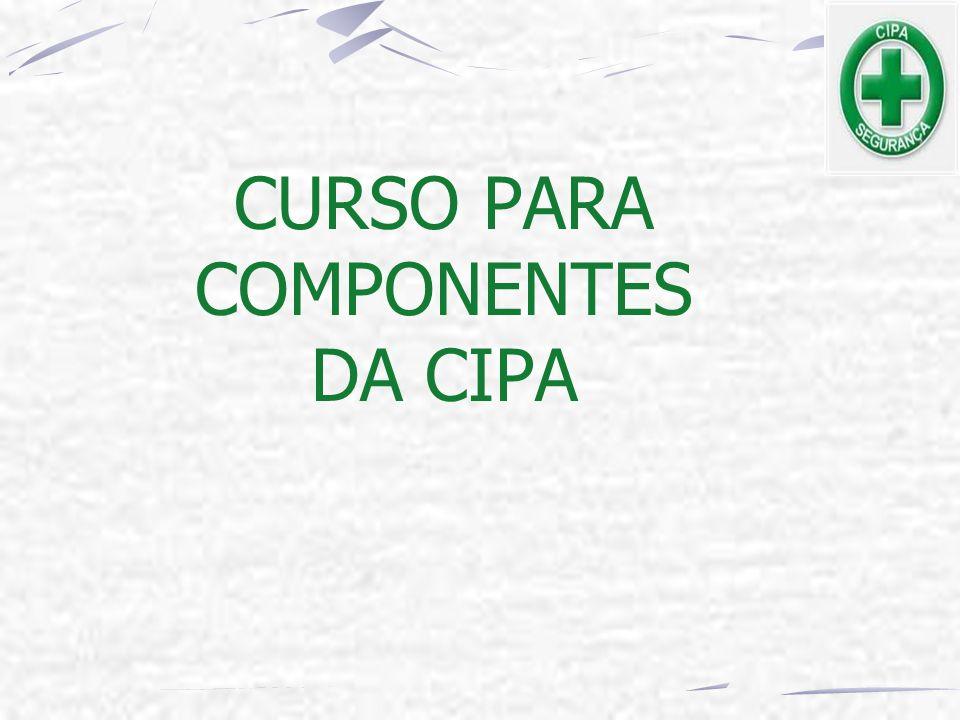 CURSO PARA COMPONENTES DA CIPA