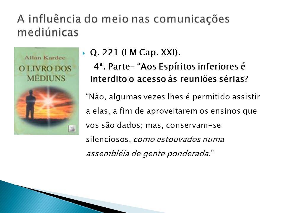  Q.221 (LM Cap. XXI). 4ª.