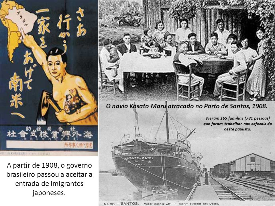 A partir de 1908, o governo brasileiro passou a aceitar a entrada de imigrantes japoneses. O navio Kasato Maru atracado no Porto de Santos, 1908. Vier