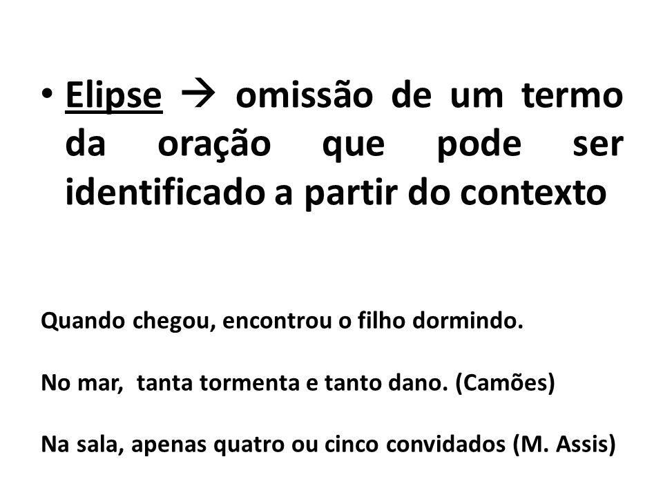 Zeugma  é uma forma de Elipse, mas o termo omitido é aquele que já apareceu anteriormente na frase.