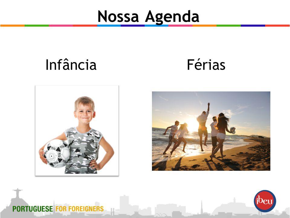 Nossa Agenda InfânciaFérias