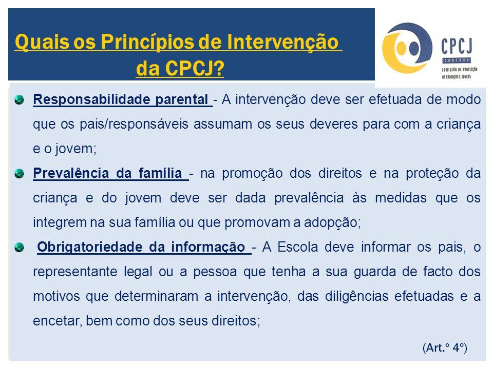 Responsabilidade parental - A intervenção deve ser efetuada de modo que os pais/responsáveis assumam os seus deveres para com a criança e o jovem; Pre