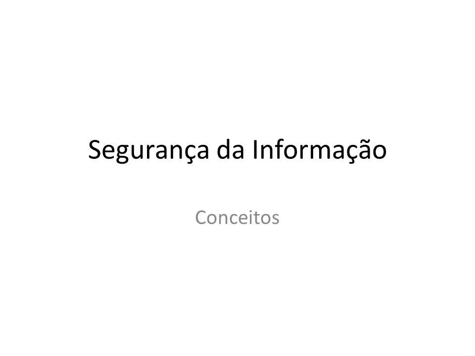 Segurança da Informação Conceitos