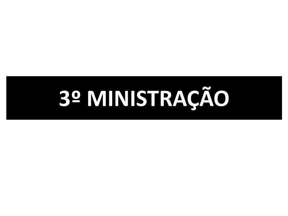 3º MINISTRAÇÃO