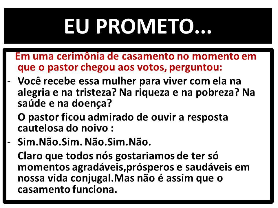 EU PROMETO...