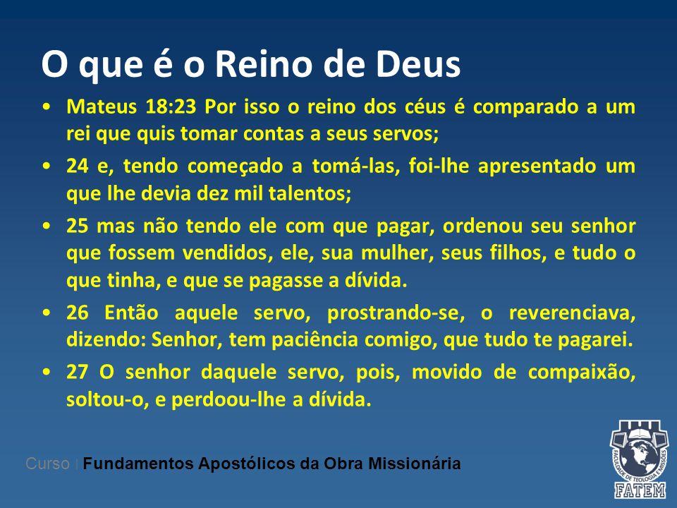 O que é o Reino de Deus Mateus 18:23 Por isso o reino dos céus é comparado a um rei que quis tomar contas a seus servos; 24 e, tendo começado a tomá-l