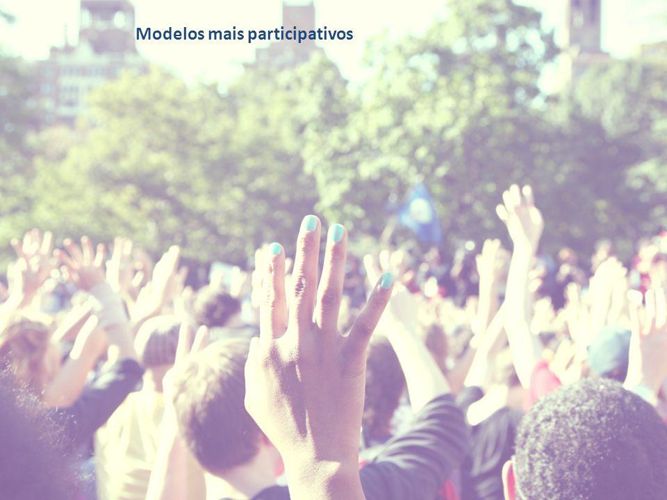 Modelos mais participativos
