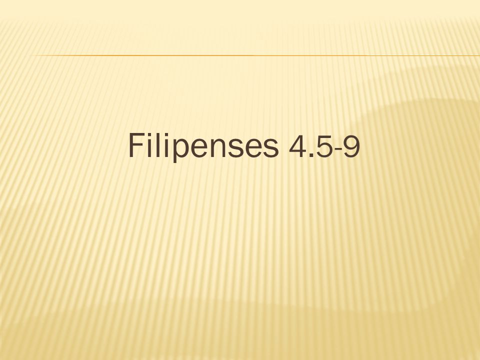 Filipenses 4.5-9