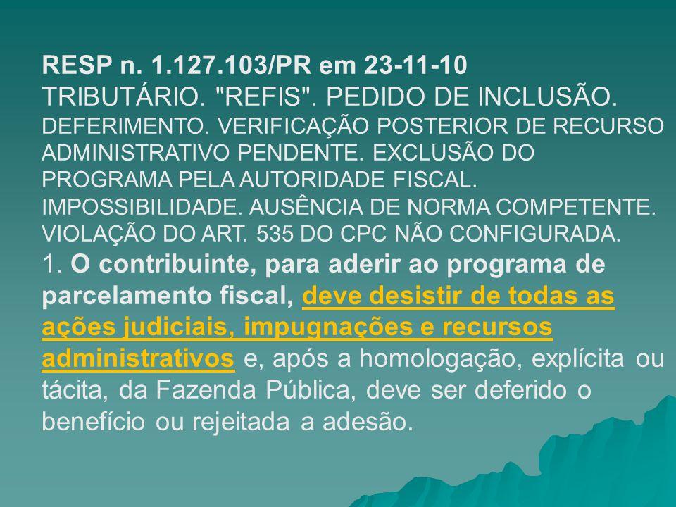RESP n. 1.127.103/PR em 23-11-10 TRIBUTÁRIO.