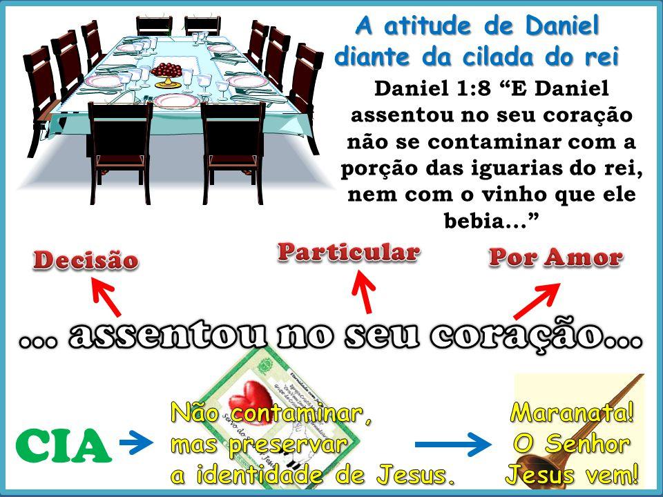 """Daniel 1:8 """"E Daniel assentou no seu coração não se contaminar com a porção das iguarias do rei, nem com o vinho que ele bebia..."""" A atitude de Daniel"""