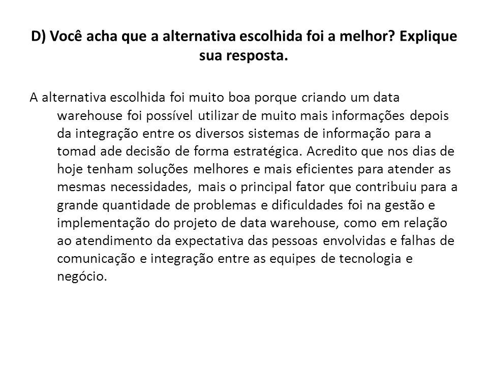 E) Quais problemas que podem ser evitados em projetos similares.