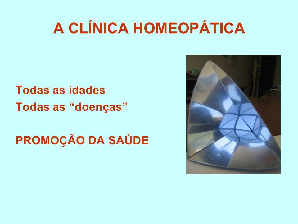 """A CLÍNICA HOMEOPÁTICA Todas as idades Todas as """"doenças"""" PROMOÇÃO DA SAÚDE"""