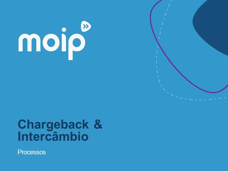 Chargeback & Intercâmbio Processos