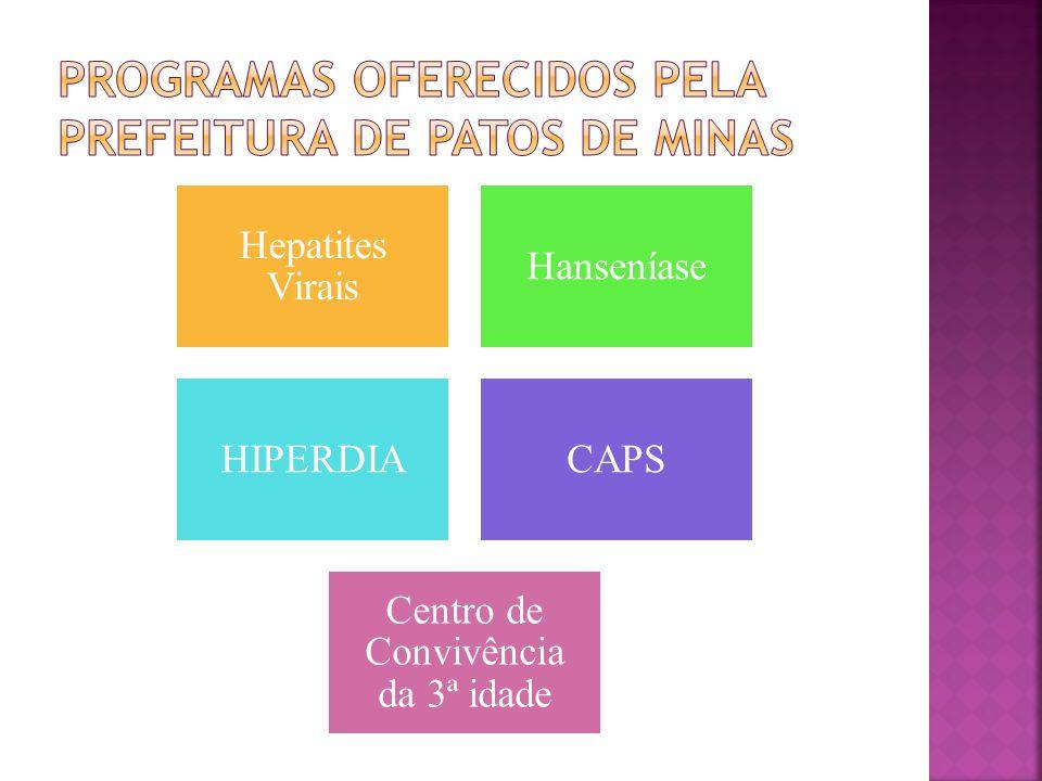 Hepatites Virais Hanseníase HIPERDIACAPS Centro de Convivência da 3ª idade