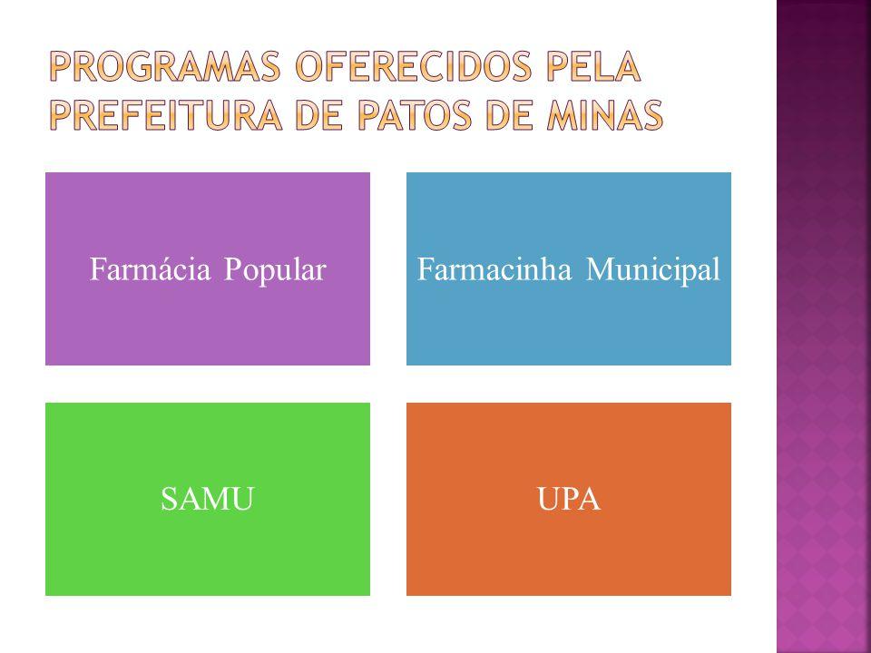 Farmácia PopularFarmacinha Municipal SAMUUPA