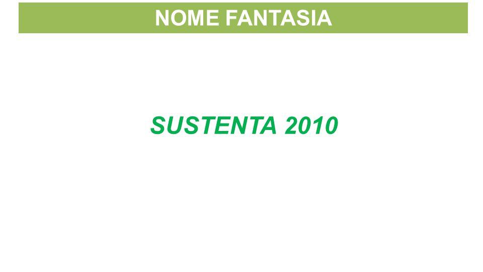 NOME FANTASIA SUSTENTA 2010