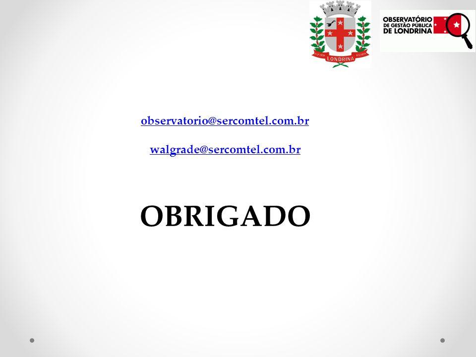 observatorio@sercomtel.com.br walgrade@sercomtel.com.br OBRIGADO