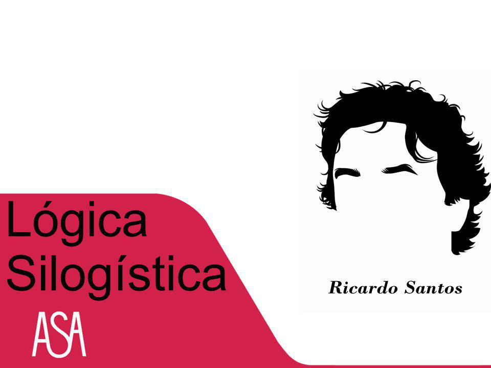 Ricardo Santos Lógica Silogística