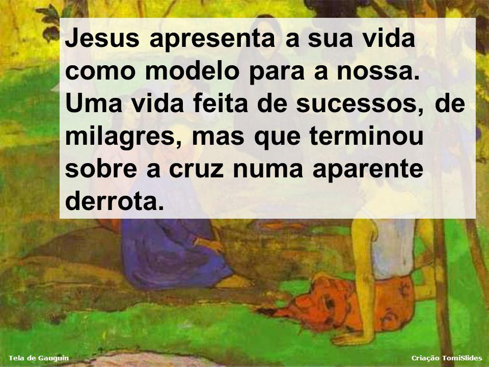 Tela de GauguinCriação TomiSlides Ele sempre nos diz coisas fundamentais: Quando estamos atormentados por problemas, Ele nos diz: