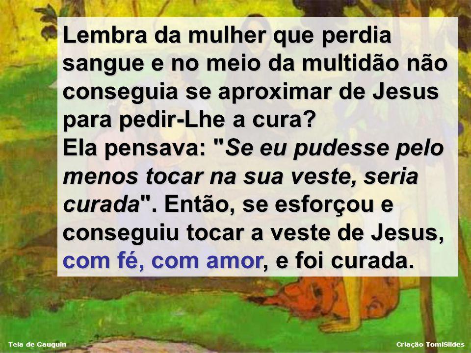 Tela de GauguinCriação TomiSlides Ele nos leva para além das coisas passageiras e nos faz experimentar o gostinho da vida eterna. E, às vezes, realiza