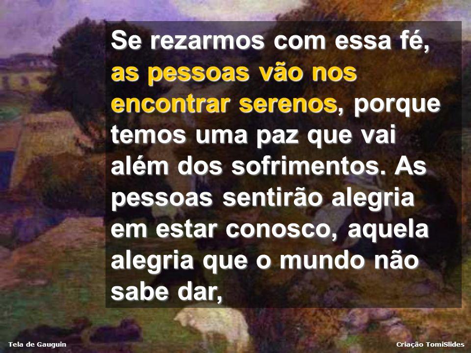 Tela de GauguinCriação TomiSlides A oração nos transforma
