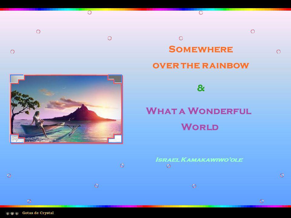 The colors of the rainbow As cores do arco-íris So pretty in the sky Tão bonitas no céu Are also on the faces E também estão nas faces Of people passing by Das pessoas que passam