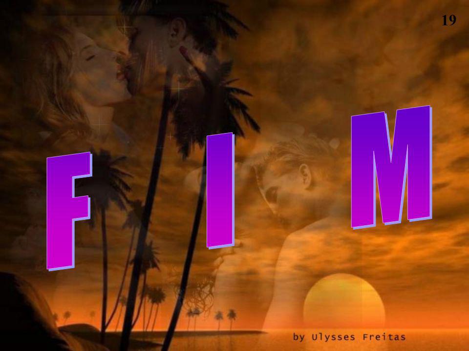 18 Ulymensagens@globo.com Formatação : Ulysses Freitas Texto : retirado da internet Mantra da Vida Desconheço Autoria Musica : The Old Songs Barry Man