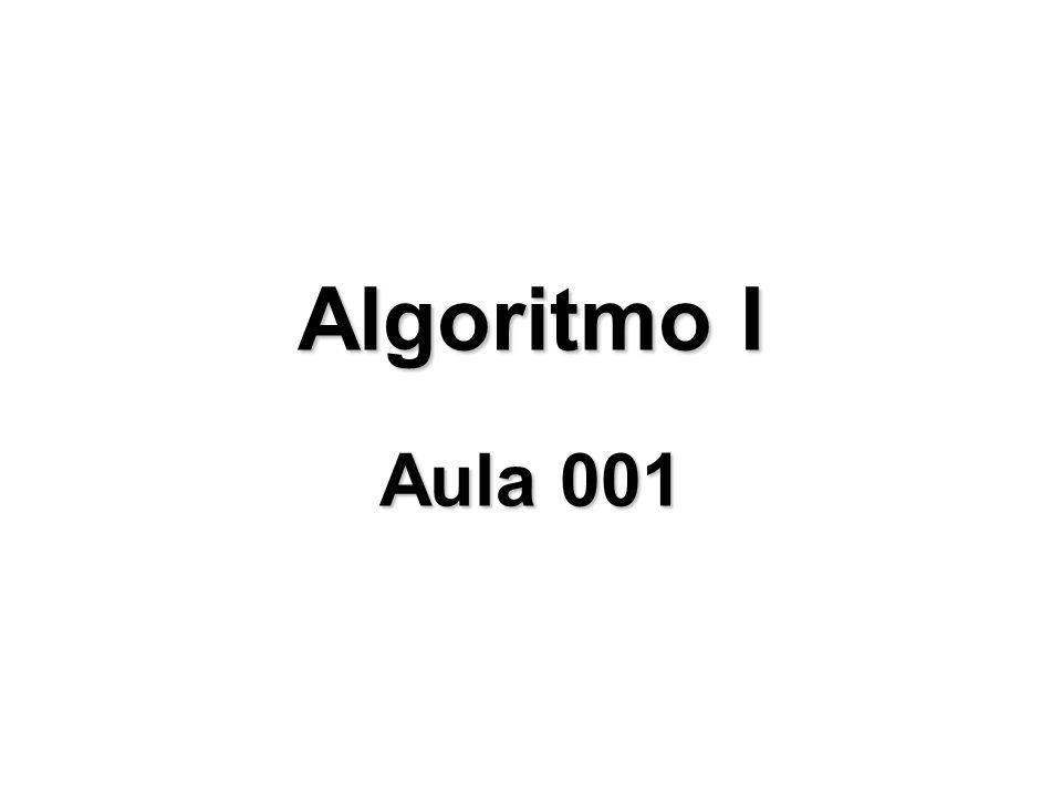 Algoritmo I Aula 001