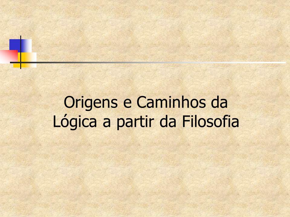 Estóicos (~250 a.C.) Composição de conectivos Conjunção de Negação e afirmação Conjunção de negações Melhores traduções de frases em sentenças