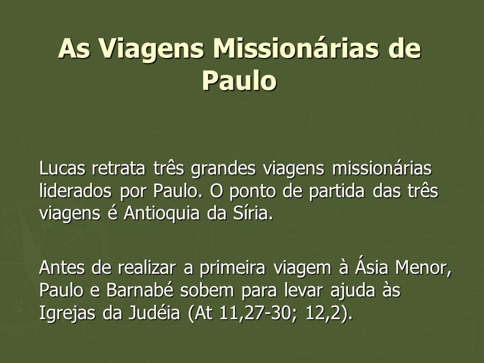 As Viagens Missionárias de Paulo Lucas retrata três grandes viagens missionárias liderados por Paulo. O ponto de partida das três viagens é Antioquia