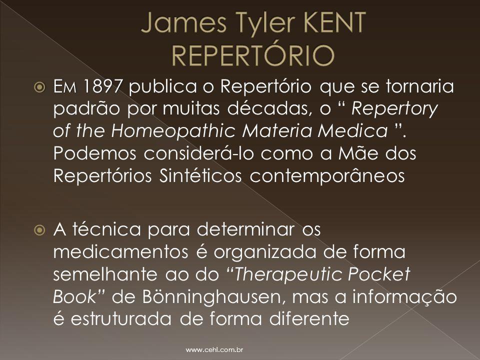 """ E M 1897  E M 1897 publica o Repertório que se tornaria padrão por muitas décadas, o """" Repertory of the Homeopathic Materia Medica """". Podemos consi"""