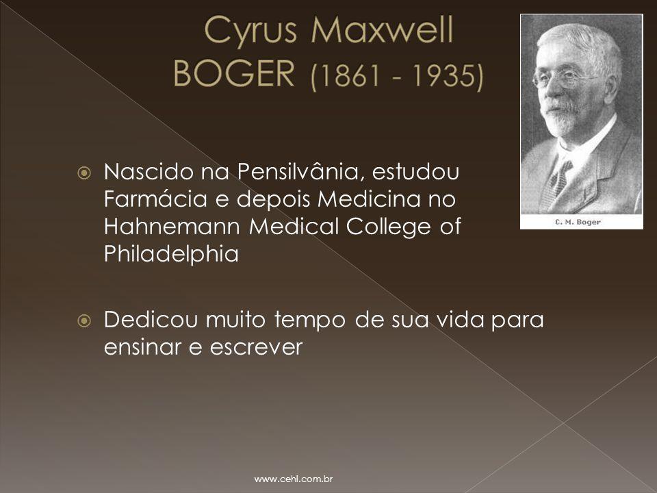  Nascido na Pensilvânia, estudou Farmácia e depois Medicina no Hahnemann Medical College of Philadelphia  Dedicou muito tempo de sua vida para ensin