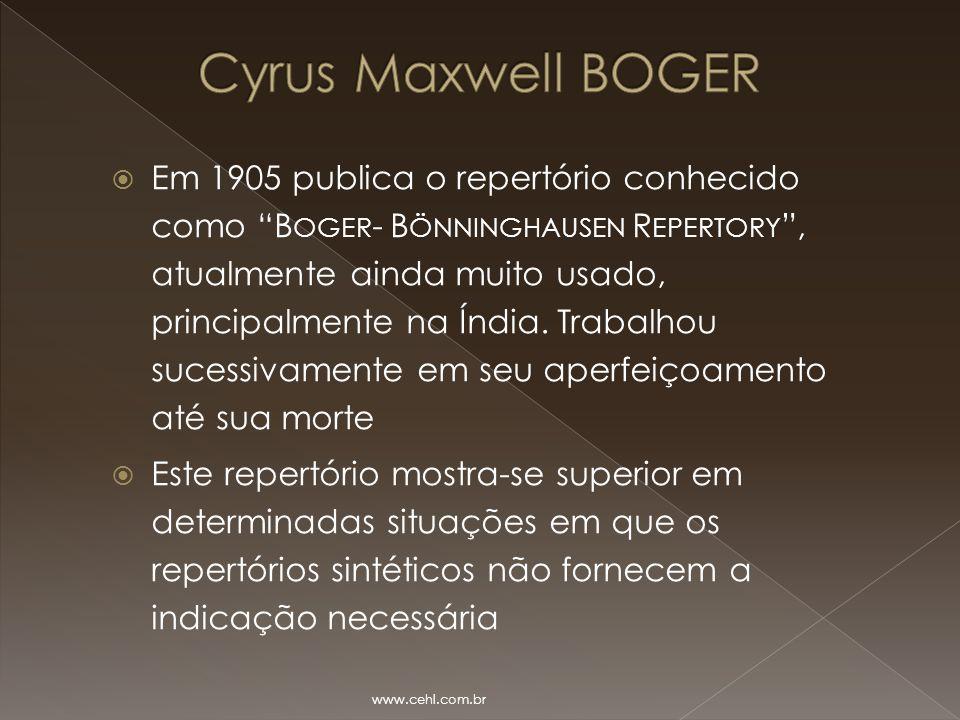 """ Em 1905 publica o repertório conhecido como """"B OGER - B ÖNNINGHAUSEN R EPERTORY """", atualmente ainda muito usado, principalmente na Índia. Trabalhou"""