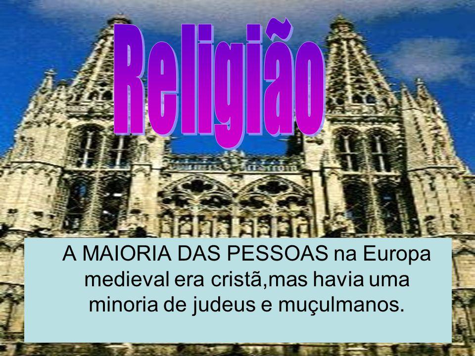 A MAIORIA DAS PESSOAS na Europa medieval era cristã,mas havia uma minoria de judeus e muçulmanos.