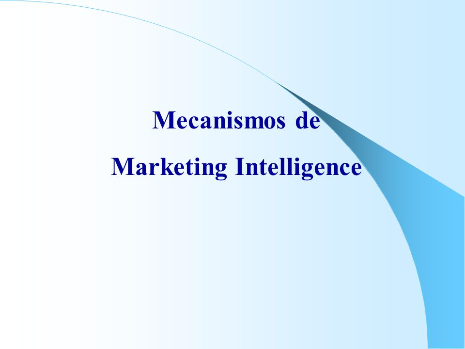 Mecanismos de Marketing Intelligence