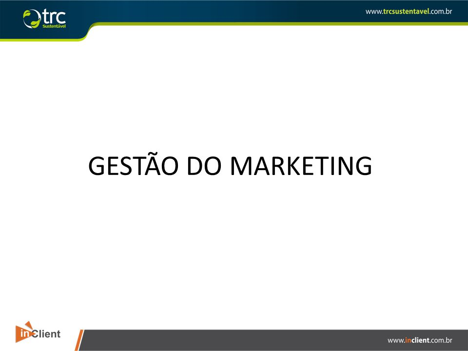 GESTÃO DO MARKETING