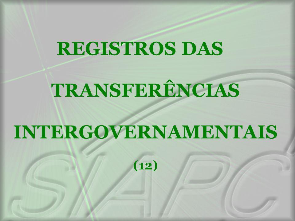 REGISTROS DAS TRANSFERÊNCIAS INTERGOVERNAMENTAIS (12)