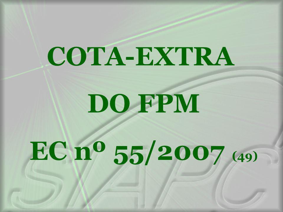 COTA-EXTRA DO FPM EC nº 55/2007 (49)