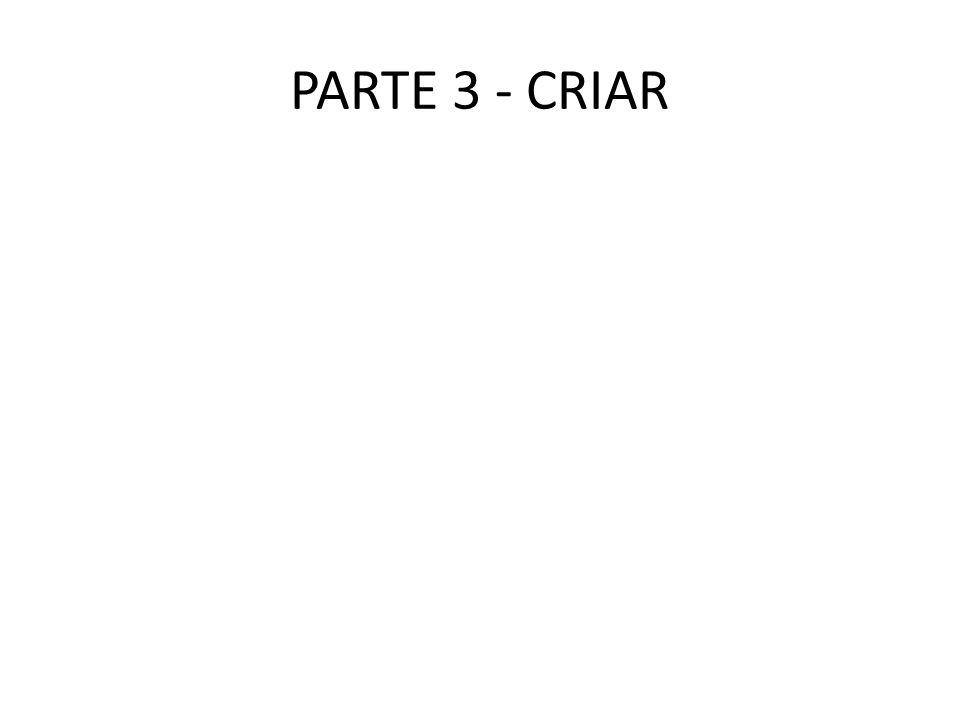 PARTE 3 - CRIAR