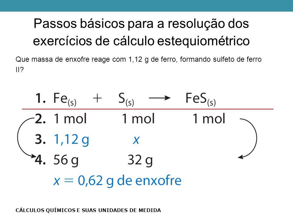 Que massa de enxofre reage com 1,12 g de ferro, formando sulfeto de ferro II.