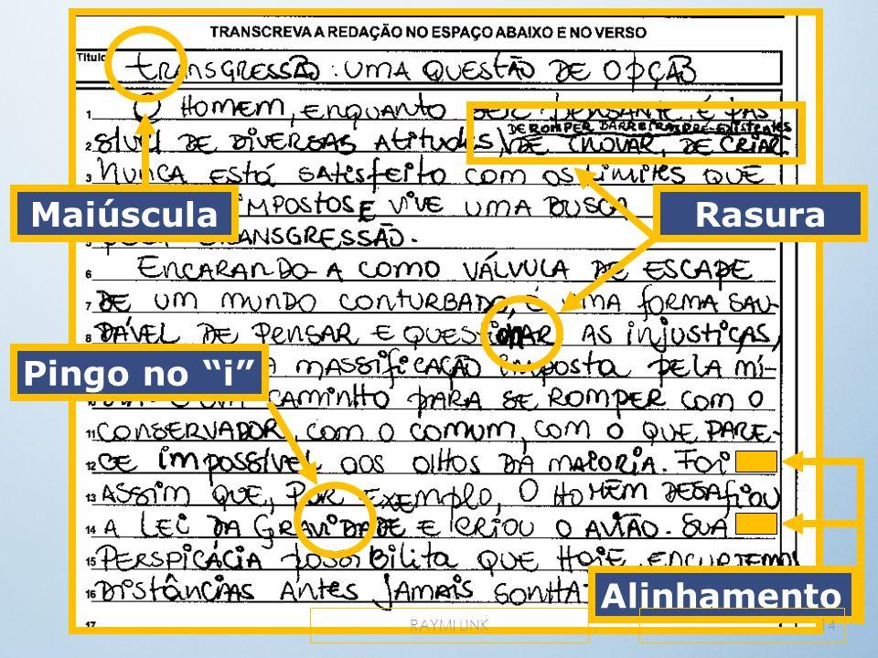 "Alinhamento Pingo no ""i"" Rasura Maiúscula 14RAYMI LINK"