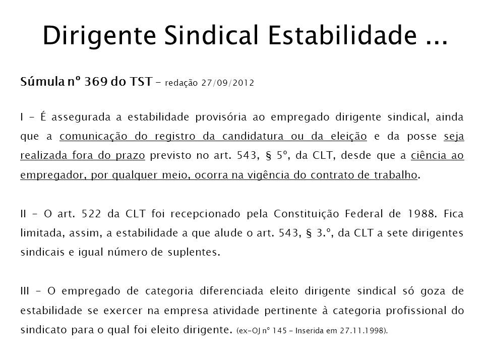 ...Dirigente Sindical Estabilidade...Súmula nº 369 do TST.