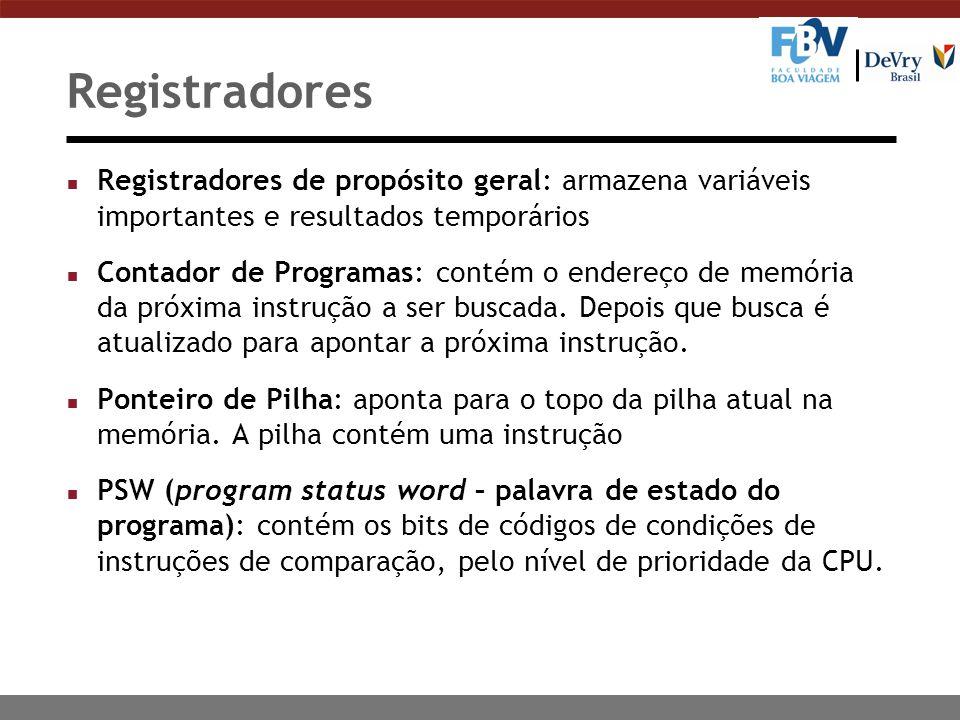 Registradores n Registradores de propósito geral: armazena variáveis importantes e resultados temporários n Contador de Programas: contém o endereço d