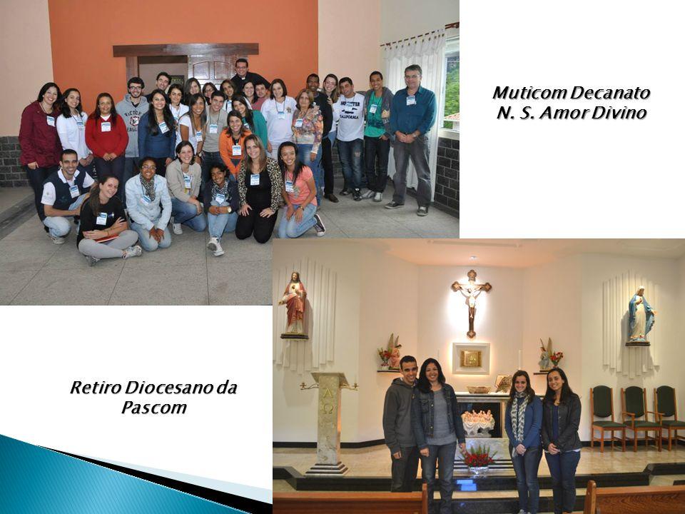 Muticom Decanato N. S. Amor Divino Retiro Diocesano da Pascom