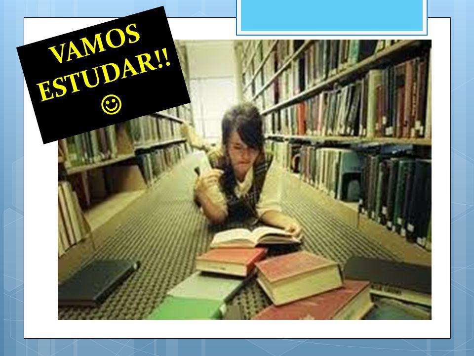 VAMOS ESTUDAR!!
