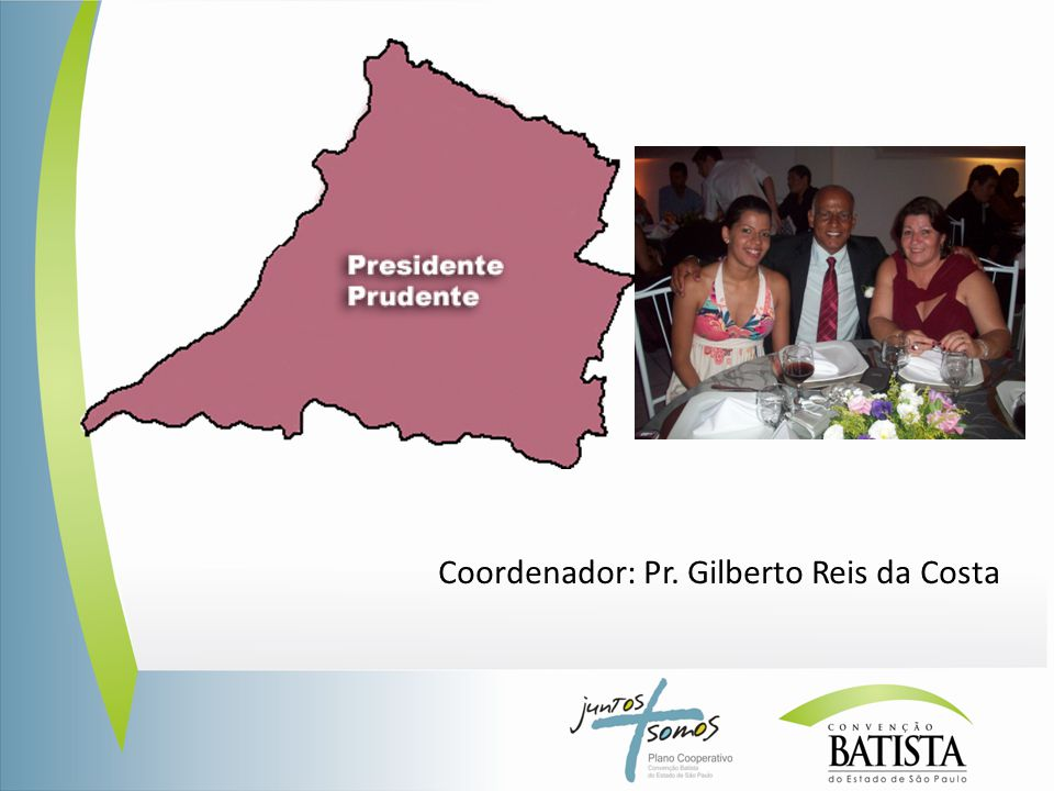 Coordenador: Pr. Gilberto Reis da Costa