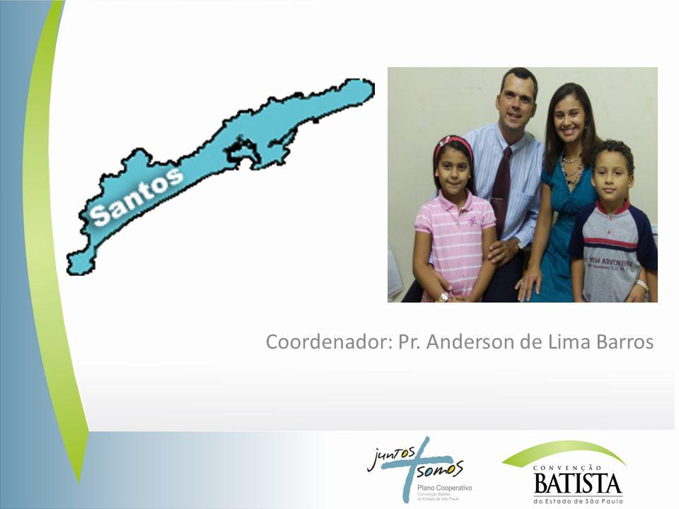 Coordenador: Pr. Anderson de Lima Barros