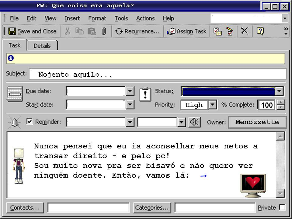 FW: Camisinha: Seja como for Menô Meus netinhos Seja como for...