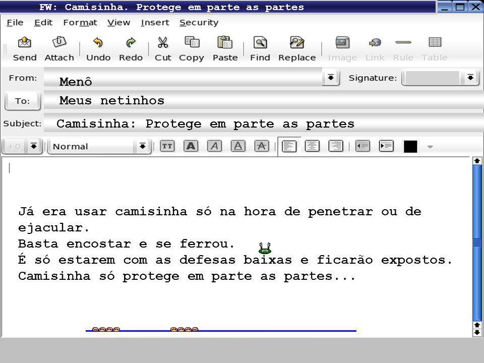 FW: Camisinha: Conservem sua segurança Menô Meus fofos Evitem acidentes Nada de comprar coisa vagaba, sem a marca do INMETRO (Instituto Nacional de Metrologia).
