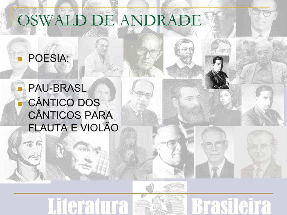 OSWALD DE ANDRADE POESIA: PAU-BRASL CÂNTICO DOS CÂNTICOS PARA FLAUTA E VIOLÃO